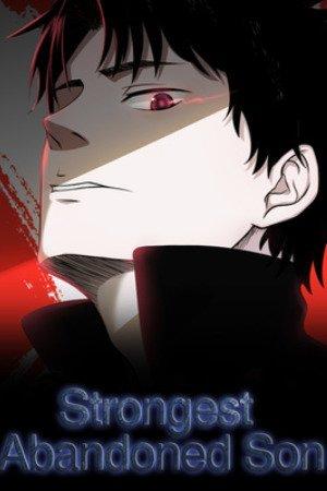 Strongest Abandoned Son Manga