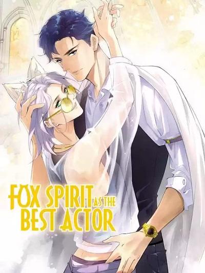 Best Actor Is A Fox Spirit Manga